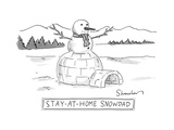 An arctic igloo with a snowman top.  Stay-at-home-Snow-Dad.  - New Yorker Cartoon Premium Giclee Print by Danny Shanahan