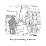 """""""Have you tried looking in the ocean?"""" - New Yorker Cartoon Premium Giclee Print by Jack Ziegler"""