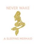 Never Wake a Sleeping Mermaid Affiches par  Peach & Gold