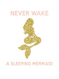 Never Wake a Sleeping Mermaid Reprodukcje autor Peach & Gold