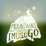 The Mountains are Calling. Hiking Lettering. Vector Print Prints by  grytz