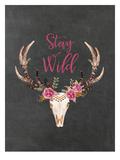 Stay Wild Skull Chalkboard Posters by Amy Brinkman