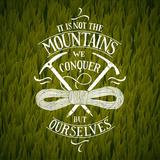 It is Not the Mountains We Conquer. Hiking Motivational Lettering. Vector Illustration Kunstdrucke von  grytz