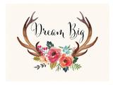 Dream Big Antlers Cream Prints by Amy Brinkman