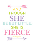She Is Fierce Multi Posters by Amy Brinkman
