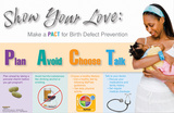 Show Your Love Birth Defect Prevention Poster Prints