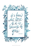 Love Quote II Print by Grace Popp