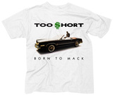Too Short- Born To Mack T-shirts