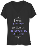 Juniors: Downton Abbey- Meant To Live V-Neck T-Shirt