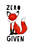 Zero Fox Given Posters by  Annimo