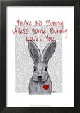 You're No Bunny Print by  Fab Funky