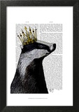 Badger King Prints by  Fab Funky