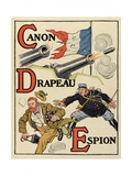 C – D – E: Cannon, Flag, Spy, Alphabet of War, 1916 Giclee Print by Henri Lanos