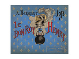 Book Cover of 'Le Bon Roy Henri' (The Good King Henry) Giclee Print by Jacques de Breville