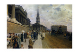 National Gallery and St Martin-In-The-Fields, London. Ca. 1878 Giclee Print by Giuseppe Nittis