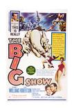 The Big Show Giclee Print