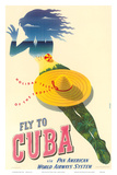 Fly to Cuba - Pan American World Airways System (PAA) - Holiday Isles of the Tropics Affischer av Julius Seyler