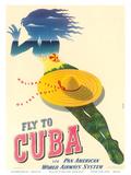 Fly to Cuba - Pan American World Airways System (PAA) - Holiday Isles of the Tropics Kunstdrucke von Julius Seyler