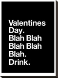Valentines Day Blah Blah Blah Impressão em tela esticada por Brett Wilson