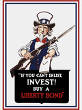 Vintage Poster of Uncle Sam Holding a Rifle and Holding Out a Liberty Bond Prints by  Stocktrek Images