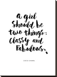 A Girl Should Be Two Things Classy and Fabulous Stretched Canvas Print by Brett Wilson