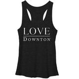 Juniors Tank Top: Downton Abbey- Love T-Shirt