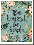 Be Honest, Be Kind Stretched Canvas Print by Mia Charro