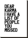 Dear Karma Stretched Canvas Print by Brett Wilson