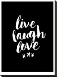 Live Laugh Love Blk Stretched Canvas Print by Brett Wilson