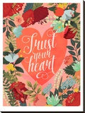 Trust Your Heart Stretched Canvas Print by Mia Charro