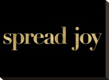 Spread Joy Golden Black Stretched Canvas Print by Amy Brinkman