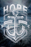 Hope Anchors (Hebrews 6:19) Prints