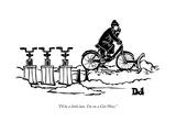 """""""I'll be a little late. I'm on a Citi Plow."""" - New Yorker Cartoon Premium Giclee Print by Drew Dernavich"""