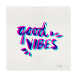 Good Vibes - Magenta and Cyan Ink Giclee Print by Cat Coquillette