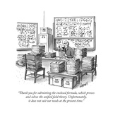 """Thank you for submitting the enclosed formula, which proves and solves th..."" - New Yorker Cartoon Premium Giclee Print by Tom Cheney"