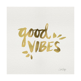 Good Vibes - Gold Ink Giclee Print by Cat Coquillette
