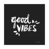 Good Vibes - White Ink Giclee Print by Cat Coquillette