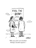 """""""Who cares if he's not electable Nobody's electable anymore."""" - Cartoon Premium Giclee Print by David Sipress"""