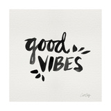 Good Vibes - Black Ink Giclee Print by Cat Coquillette