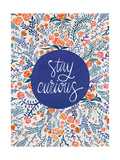 Stay Curious in Navy and Red Giclee Print by Cat Coquillette