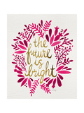 Future is Bright - Pink and Gold Giclee Print by Cat Coquillette