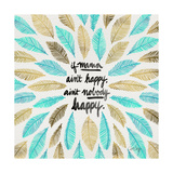 If Mama Aint Happy - Turquoise and Gold – Coquillette Giclee Print by Cat Coquillette