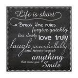 Life Is Short Chalk White Premium Giclee Print by Lauren Gibbons