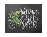 Welcome Little Sweet Pea Print by LLC., Lily & Val