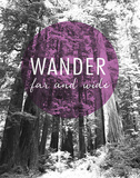 Wander Far and Wide Print by Laura Marshall
