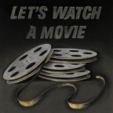 Lets Watch a Movie Poster by  Wild Apple Portfolio