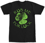 Rub Me For Luck T-shirts