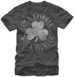 I'm a Drinker Not a Fighter T-skjorter