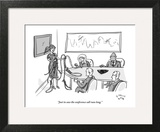 """""""Just in case the conference call runs long."""" - New Yorker Cartoon Art Print by Farley Katz"""