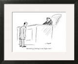 """""""And don't go whining to some higher court."""" - New Yorker Cartoon Art Print by Al Ross"""